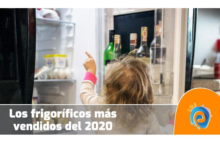 Los frigoríficos más vendidos 2020